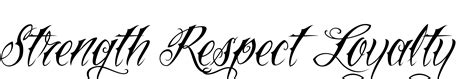 loyalty and respect tattoos loyalty respect honor respect loyalty was created