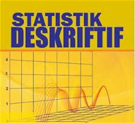 Analisis Data Penelitian Dengan Statistik Iqbal Hasan fni statistics pengertian statistik deskriptif