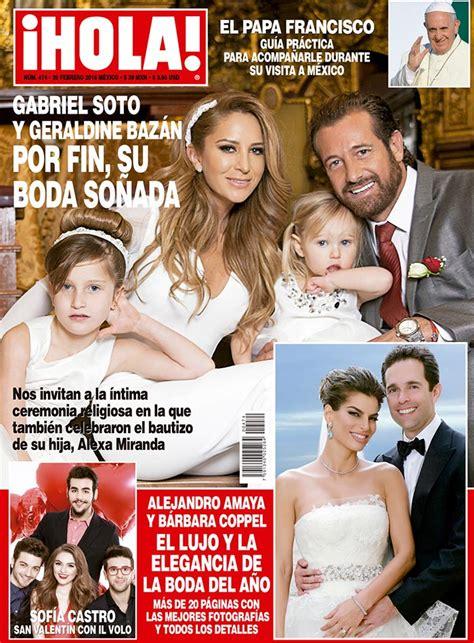 Imagenes Revista Hola | en 161 hola geraldine baz 225 n y gabriel soto boda y bautizo