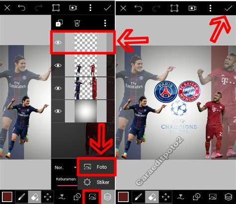 cara membuat poster via android cara mudah membuat poster sepakbola di android