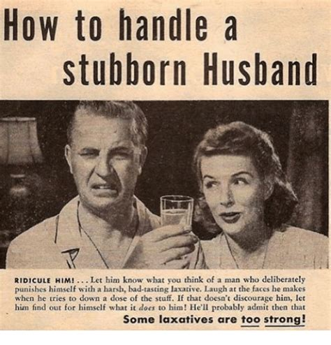 handle  stubborn husband ridicule