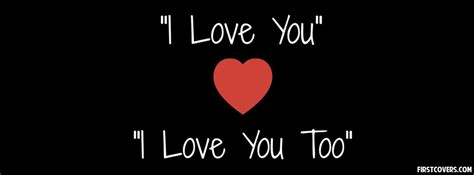 images of love u too i love you facebook covers firstcovers com