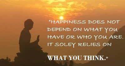 buddha quotes  happiness   depend