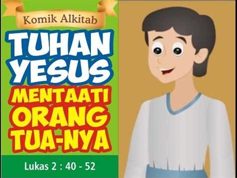 film animasi rohani kristen tuhan yesus mentaati orang tua nya film animasi slide