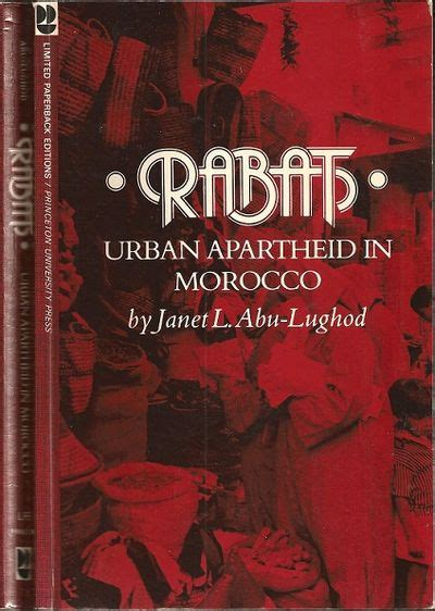 in morocco books rabat apartheid in morocco by janet l abu lughod