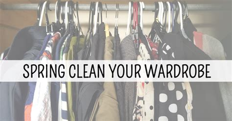 adventures in spring cleaning how to clean out your spring clean your wardrobe this is meagan kerr