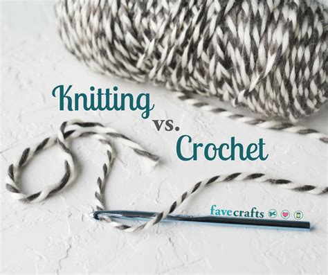 knitting versus crocheting knitting vs crochet what s the difference favecrafts