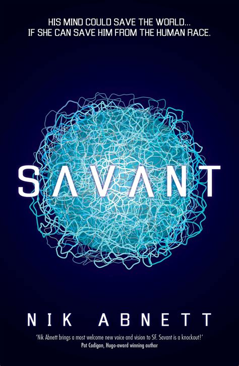 the savant a novel books savant book by nik abnett official publisher page