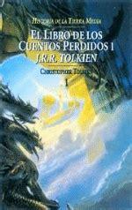 libro fundacion y tierra historia de la tierra media 1 el libro de los cuentos