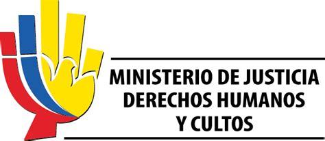 ministerio de justicia y derechos humanos presidencia de ministerio de justicia derechos humanos y cultos share