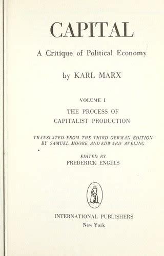 capital a critique of political economy the process of capitalist production classic reprint books capital a critique of political economy edition open