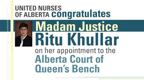 alberta court of queens bench united nurses of alberta congratulates madam justice ritu