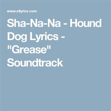 lyrics sha 1000 ideas about grease soundtrack on grease