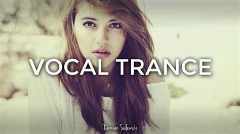 amazing emotional vocal trance mix 2017 76