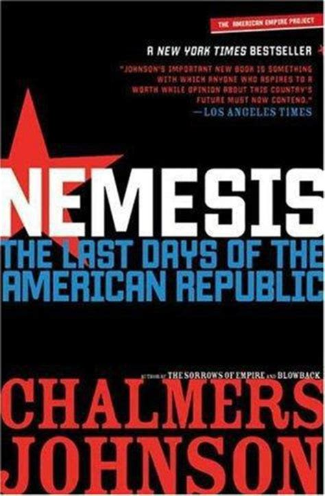 trumpocracy the corruption of the american republic books nemesis the last days of the american republic chalmers