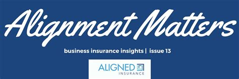 ALIGNMENT Matters issue 13   Insurance Broker