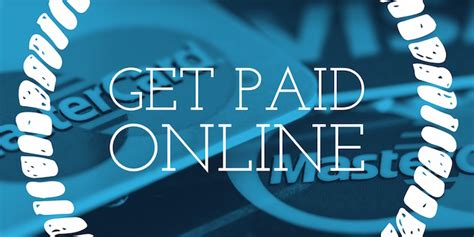 Get Paid Online - 7 effective ways business owners can get paid online due