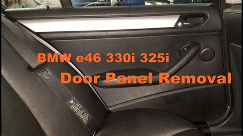 Remove Bmw Door Panel by Bmw E46 330i Door Panel Removal 323i 325i Sedan