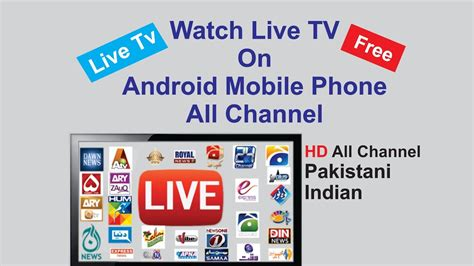 live tv on mobile live tv on android mobile phone all channel hd pak
