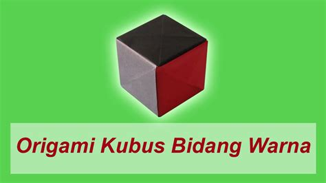 Membuat Origami Kubus   cara membuat origami kubus bidang warna youtube
