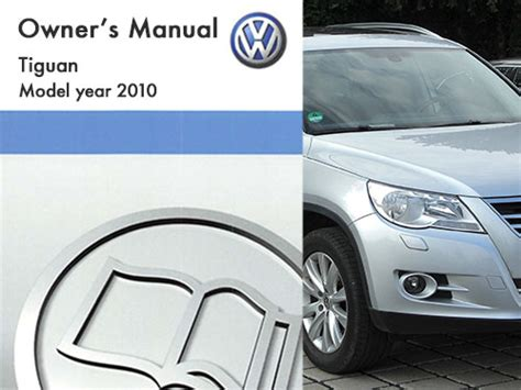 manual cars for sale 2010 volkswagen tiguan user handbook 2010 volkswagen tiguan owners manual in pdf