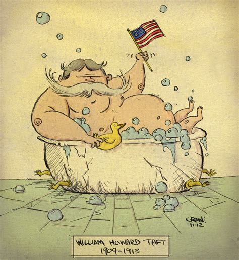 did president taft get stuck in a bathtub president taft by colonel crowe on deviantart