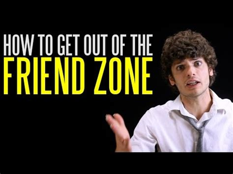 how to get out of the friendzone is the friend zone actually real deep dive doovi