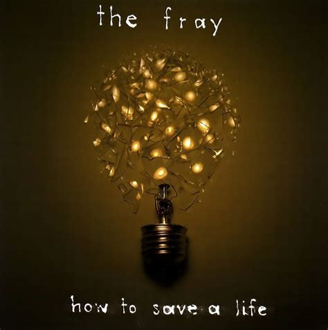 hundred th fray the fray how to save a life lyrics genius