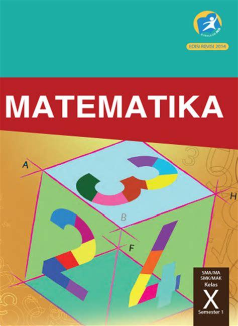 Buku Guru Matematika Smama Kelas X K 13 Revisi ilmu matematika buku matematika kelas 10 kurikulum 2013 edisi revisi 2014 oleh yoyo