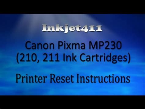 mp230 reset ink counter canon pixma mp230 printer reset procedure 210 211 ink