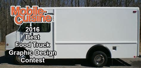 food truck design competition 2016 best food truck graphic design contest mobile cuisine
