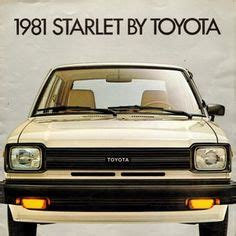 1000 ideas about toyota starlet on toyota ae86 and toyota corolla