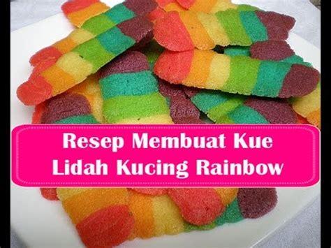 youtube membuat lidah kucing resep membuat kue lidah kucing rainbow youtube