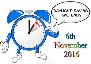 When Does Day Light Savings End Daylight Savings Ends Usa 6th November 2016 Quality Aging