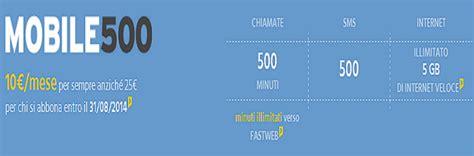 mobile 500 fastweb tariffa fastweb mobile500 agosto 2014 500 minuti 500 sms