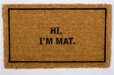 Hi Im Mat by Hi I M Mat Traditional Doormats Seattle By Coco