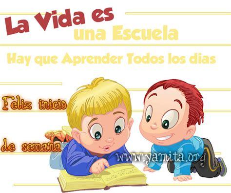 palabras de feliz cumpleaos para una escuela la vida es una escuela aprendamos cada dia palabras de
