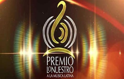 Premios Lo Nuestro 2017 La Lista Completa De Los Nominados La Uni 243 N Premios Lo Nuestro Lista Completa De Ganadores