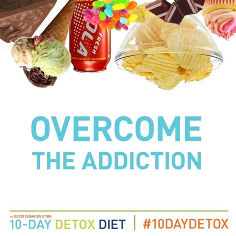 Who Addicts To Detox Them by Overcome Your Sugar Addiction With The Blood Sugar