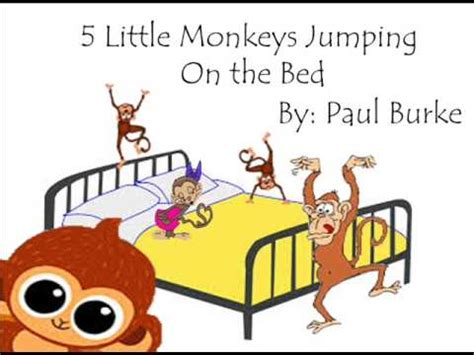 monkeys jumping on the bed five little monkeys jumping on the bed by paul burke youtube