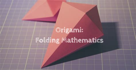 Paper Folding Activities In Mathematics - origami folding mathematics