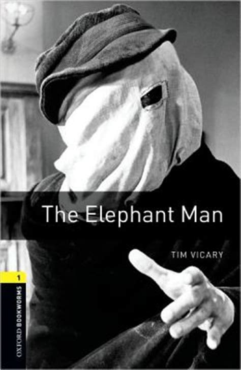 the elephant man oxford oxford bookworms library the elephant man level 1 400 word vocabulary