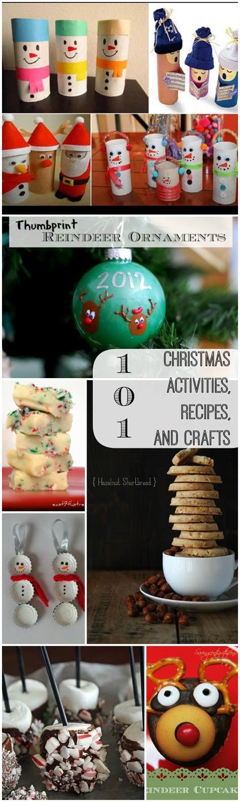 christmas crafts and recipes 101 activities recipes and crafts