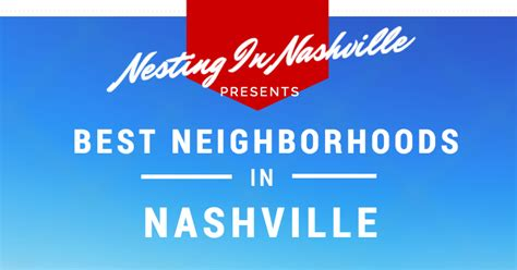 nashville neighborhoods the best of what are the best nashville neighborhoods nesting in