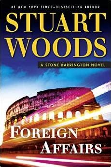 foreign affairs barrington book 35 books foreign affairs barrington 35 by stuart woods