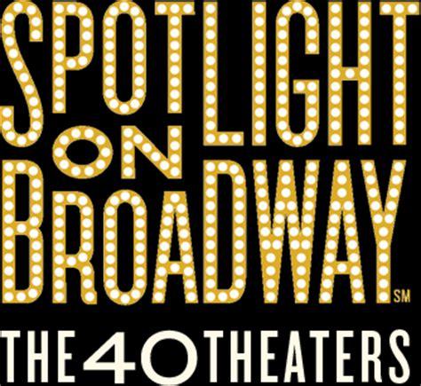 theaters spotlight on broadway