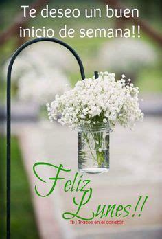imagenes de te deseo un feliz inicio de semana frases para tu muro buenos dias feliz jueves frases y