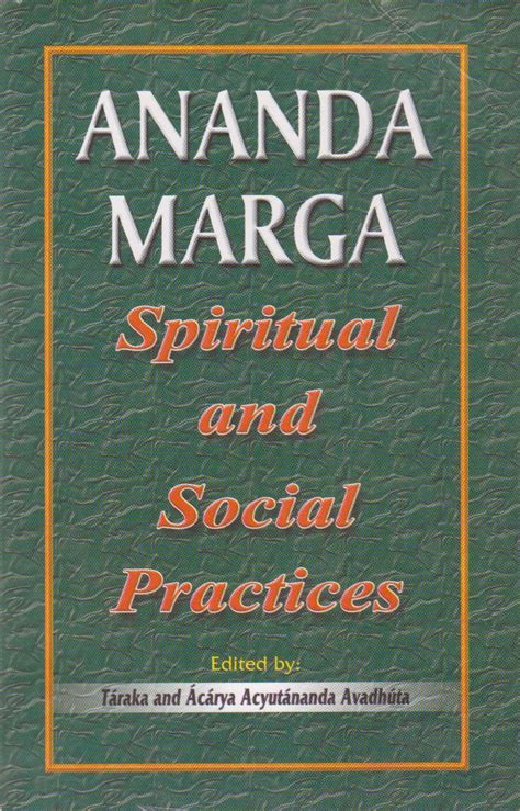 rethought the social practices of books ananda marga books ananda marga spiritual social practices