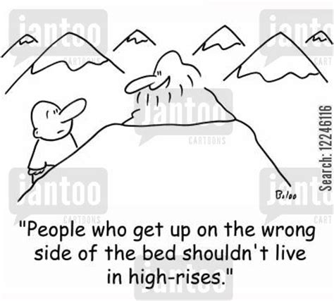 get up on the wrong side of the bed get up on the wrong side of the bed high rise humor from