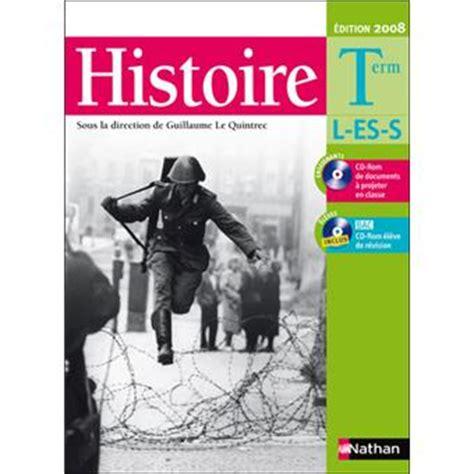 Le Quintrec Histoire Term L Es S Livre De L 233 L 232 Ve Avec